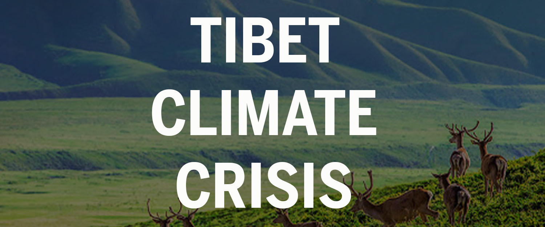 Tibet Climate Crisis