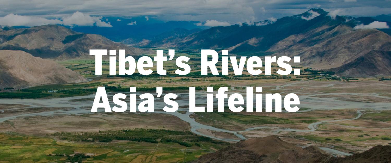 Tibet's Rivers: Asia's Lifeline